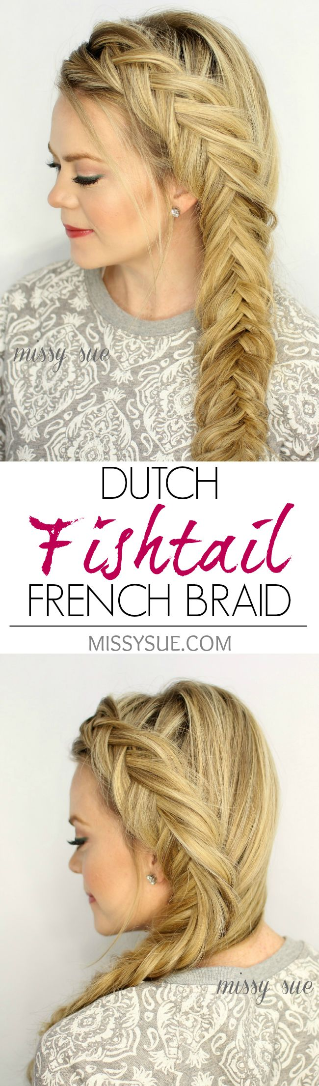 Dutch Fishtail French Braid - Nette lange Frisuren